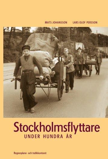 2004 Stockholmsflyttare under 100 år - SLL Tillväxt, miljö och ...