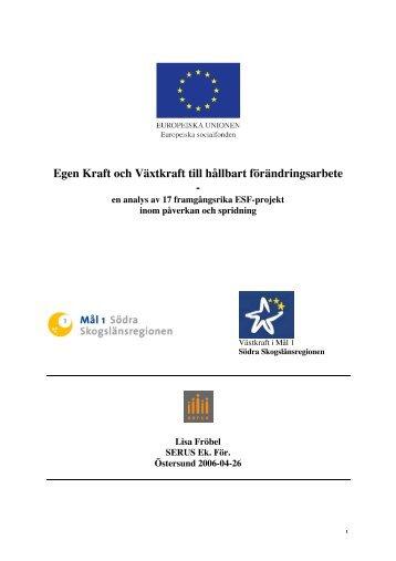 Rapporten, Egen Kraft och Växtkraft till hållbart förändringsarbete