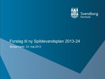 Se præsentation fra borgermødet den 23. maj - Svendborg kommune