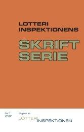 Skriftserie nr 1 2012 - Lotteriinspektionen