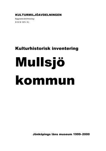 Kulturhistorisk inventering - Mullsjö kommun
