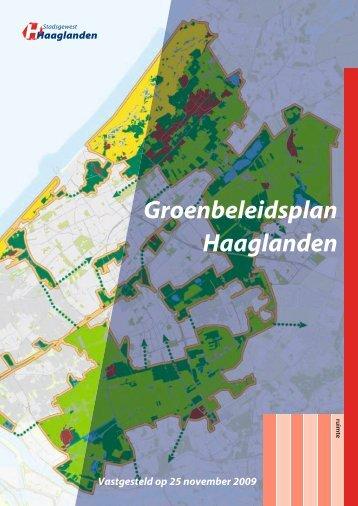 Groenbeleidsplan Haaglanden Vastgesteld op 25 november 2009