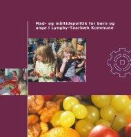 Mad- og måltidspolitik for børn og unge i Lyngby-Taarbæk Kommune
