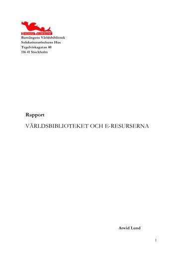 VÄRLDSBIBLIOTEKET OCH E-RESURSERNA - Solidaritetshuset