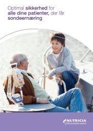 Optimal sikkerhed for alle dine patienter, der får ... - Nutricia