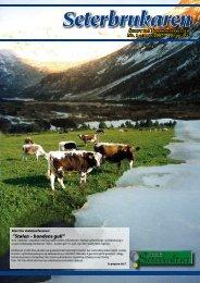"""Stølen – bondens gull"""" - Norsk seterkultur"""