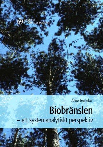 Ladda ner Biobränslen - Institutet för Framtidsstudier