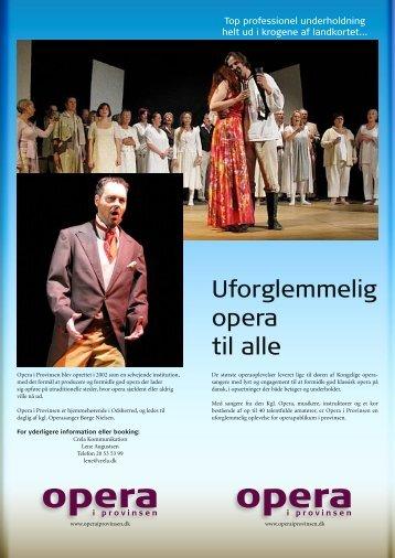 Uforglemmelig opera til alle - Opera i Provinsen