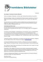 16.05.2012 Kære deltager i Tænketanken Fremtidens Biblioteker ...