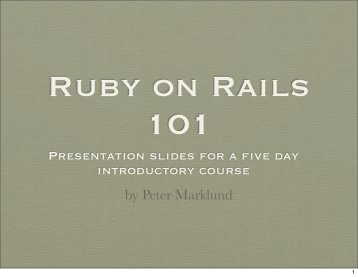 Ruby on rails 101 - Peter Marklund's Home
