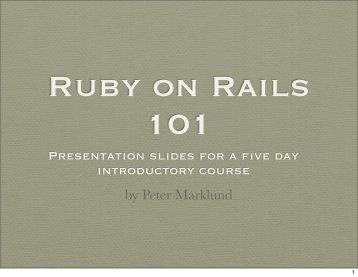Ruby on rails 101 - Peter Marklund's Home