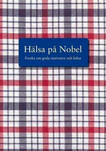 Hälsa på Nobel – forska om goda matvanor och ... - Nobel Museum