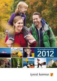 Årsredovisning 2012 - Tyresö kommun