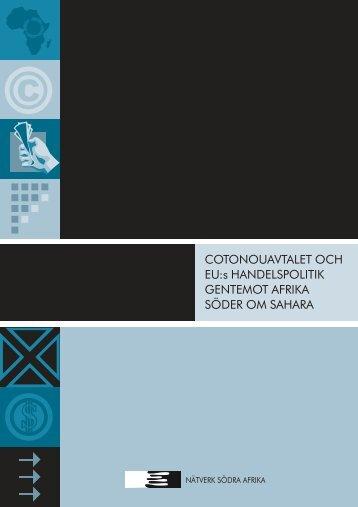 Cotonouavtalet och EU:s handelspolitik gentemot ... - Solidaritetshuset