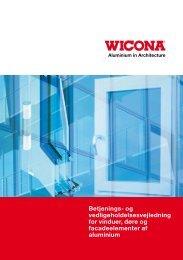 Betjenings- og vedligeholdelsesvejledning for vinduer, døre og ...