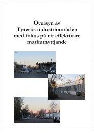 Översyn av Tyresös industriområden med fokus ... - Tyresö kommun