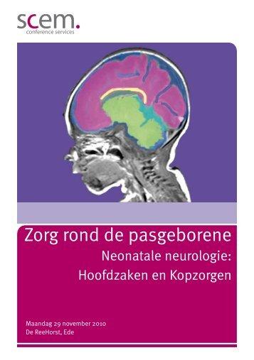 Neonatale neurologie: Hoofdzaken en Kopzorgen - Zorg rond de ...