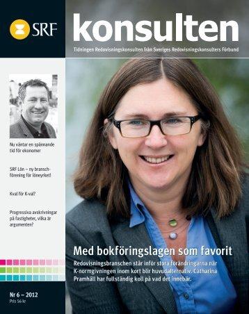 Konsulten nr 6 2012 - Sveriges Redovisningskonsulters Förbund SRF