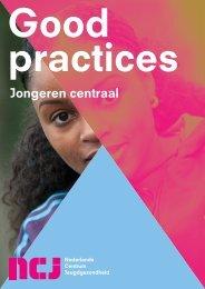 Good pRacTices JonGeren centraaL - Nederlands Centrum - NCj