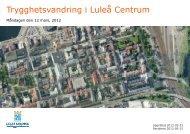 Trygghetsvandring i Luleå centrum 12 mars 2012 - Luleå kommun