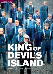 King of Devil's Island - Filmmagie