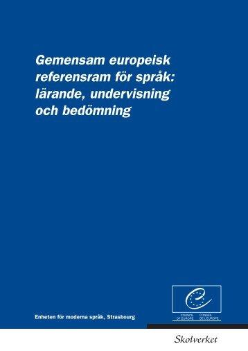Gemensam europeisk referensram för språk: lärande, undervisning ...