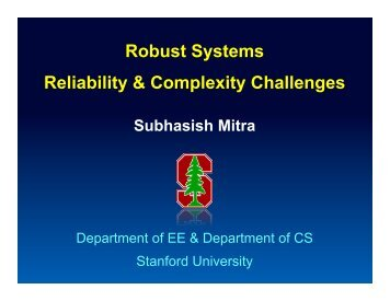 Robust Systems Reliability & Complexity Challenges