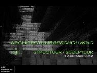 Bekijk hier na het college de sheets - architectuurbeschouwing.nl