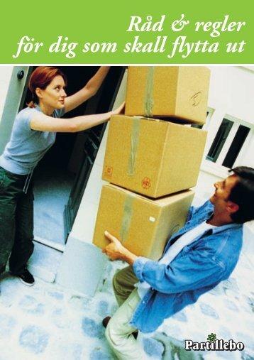 Råd & regler för dig som skall flytta ut