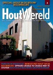SPECIAL: HOUT IN DE BOUW/ BOUWBEURS - Houtwereld
