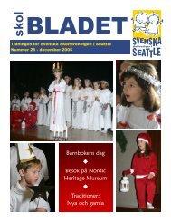 December 2005 - Svenska Skolföreningen i Seattle