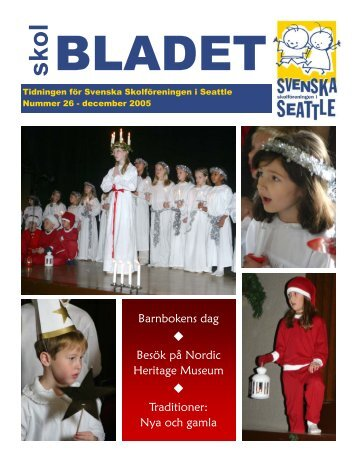 December 2005 - Svenska Skolföreningen i Seattle