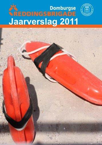 Jaarverslag 2011 - Reddingsbrigade, Domburgse