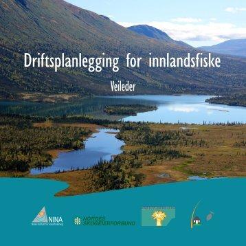 Driftsplanlegging for innlandsfiske - Norges Skogeierforbund