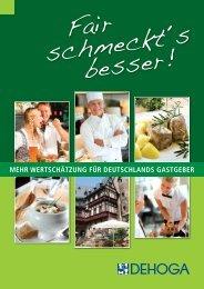 Fair schmeckt´s besser! Kampagne für mehr Wertschätzung für Deutschlands Gastgeber