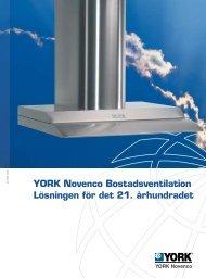YORK Novenco Bostadsventilation Lösningen för det 21. århundradet