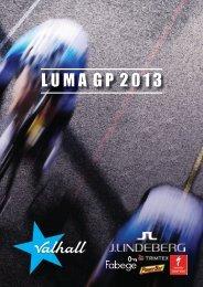 Luma GP – Inbjudan 2013 - CK Valhall