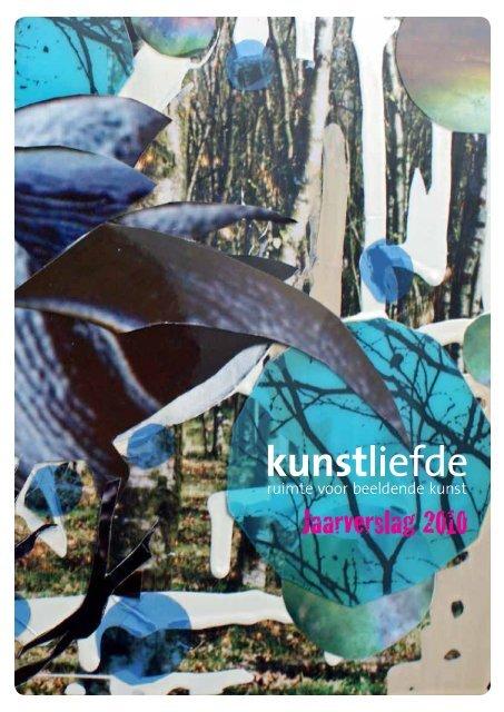 Jaarverslag 2010 - Kunstliefde