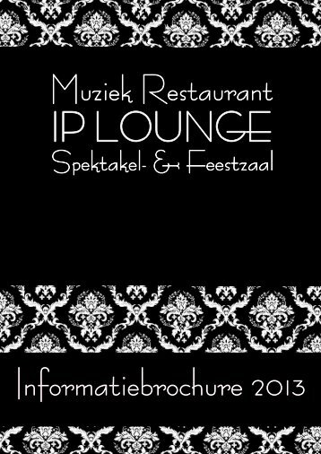 Klik hier om onze informatiebrochure in PDF formaat te ... - Ip Lounge