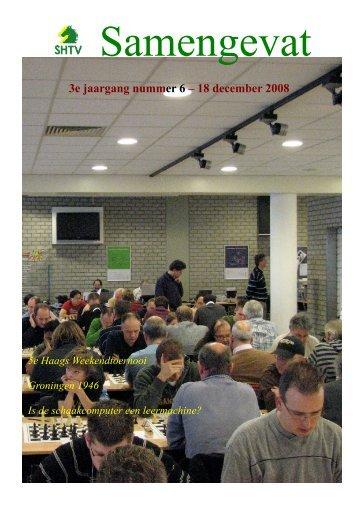 3e jaargang nummer 6 – 18 december 2008 - Schaakcombinatie HTV