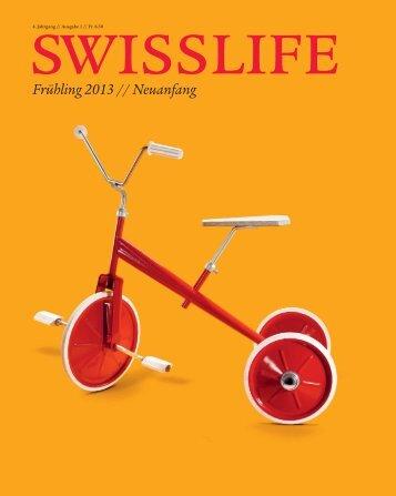 Magazin SWISSLIFE Frühling 2013