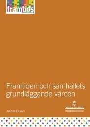 Rapport: Framtiden och samhällets grundläggande värden
