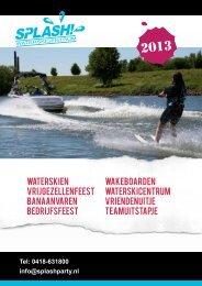 Download hier onze brochure / prijslijst voor 2013 - Waterskicentrum ...