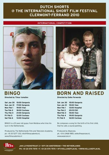 BInGo Born anD raIseD - Holland Film