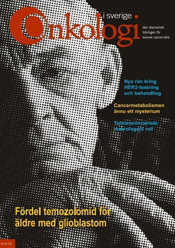 Nr 6 2012 - Onkologi i Sverige