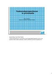 13 Toekomstperspectieven in printmedia presentatie Hans ... - Kortom