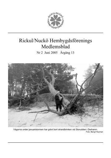 Medlemsblad 2 2005 - Rickul-Nuckö hembygdsförening