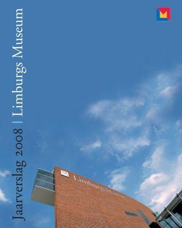 Jaarverslag 2008 | Limburgs Museum