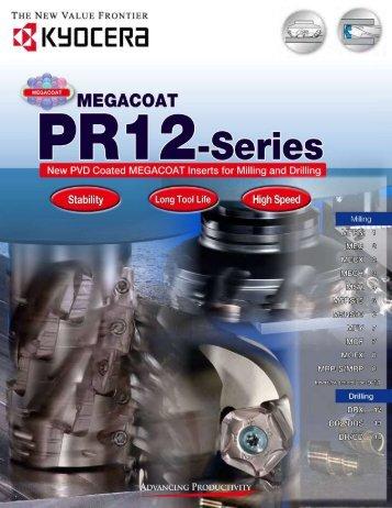 MEGACOAT PR-12 Series for Milling & Drilling - Kyocera