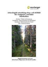 Arkeologisk utredning steg 1 och KMKB för vindpark i området ...